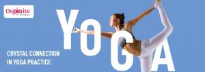 Know about the crystals that helps in yoga practice