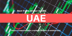 Best Forex Broker In UAE